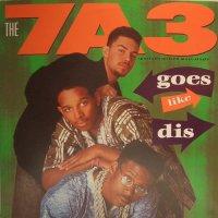 """The 7A3 - Goes Like Dis, 12"""""""