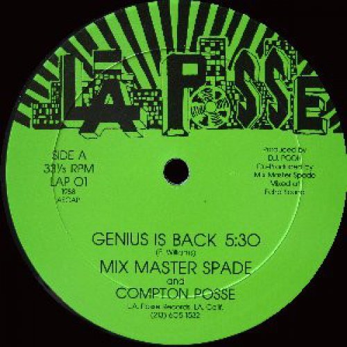 """Mix Master Spade And Compton Posse - Genius Is Back, 12"""""""