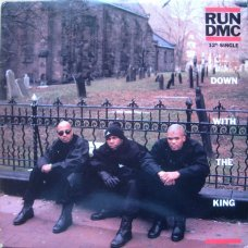 Run DMC - Down With The King, 12""
