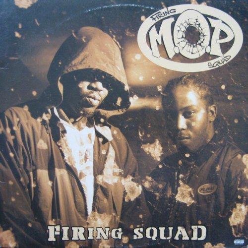 M.O.P. - Firing Squad, LP
