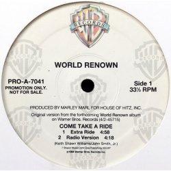 """World Renown - Come Take A Ride, 12"""", Promo"""