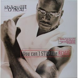 Shaquille O'Neal - You Can't Stop The Reign, 2xLP
