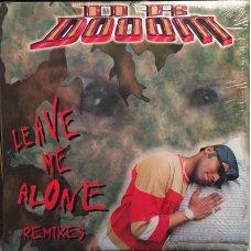"Dr. Dooom - Leave Me Alone Remixes, 12"""