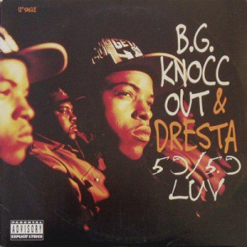 "B.G. Knocc Out & Dresta - 50/50 Luv / D.P.G./K, 12"""