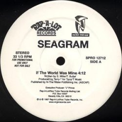 """Seagram - If The World Was Mine, 12"""", Promo"""
