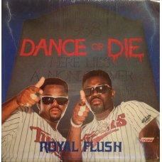 "Royal Flush - Dance Or Die, 12"""