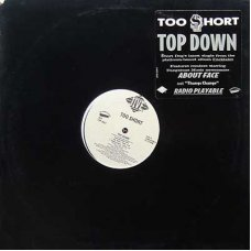 "Too $hort - Top Down, 12"", Promo"