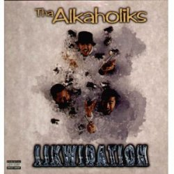 """Tha Alkaholiks - Likwidation, 12"""""""
