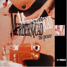 """Murder Squad - No Peace, 12"""", Promo"""