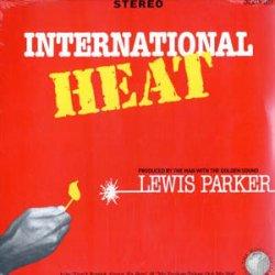 """Lewis Parker - International Heat, 12"""""""