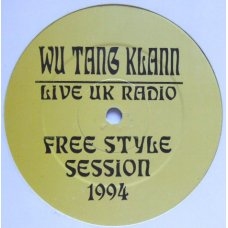 Wu Tang Klann - Live UK Radio - Free Style Session 1994, LP