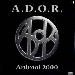 A.D.O.R. - Animal 2000, LP