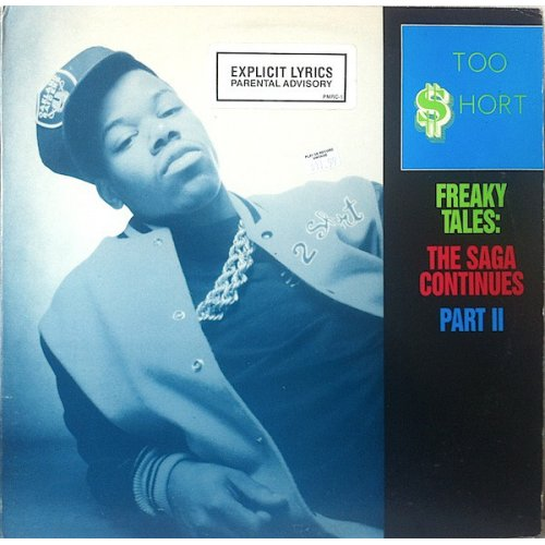 """Too Short - Freaky Tales: The Saga Continues Part II, 12"""", Promo"""