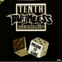 Various - Ruthless Records Tenth Anniversary Compilation - Decade Of Game, 2xLP