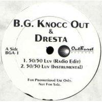 "B.G. Knocc Out & Dresta - 50/50 Luv, 12"", Promo"