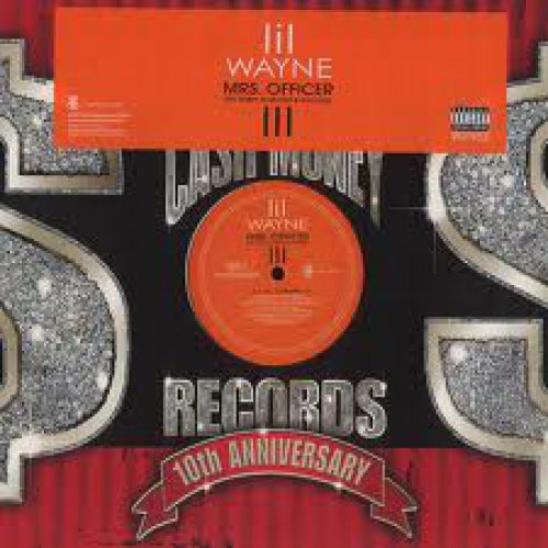 """Lil Wayne Featuring Bobby Valentino Featuring Kidd Kidd - Mrs. Officer, 12"""", Promo"""