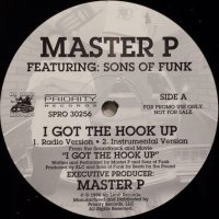 """Master P feat. Sons Of Funk - I Got The Hook Up, 12"""""""