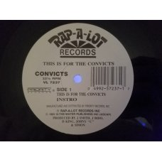 Convicts - This Is For The Convicts / Wash Your Ass, 12""