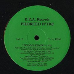 "Phorced N'Trē - I Wanna Know?, 12"""