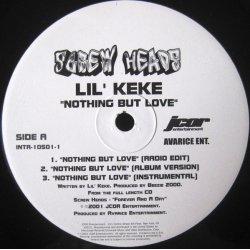 "Lil' Keke - Nothing But Love / Still Bangin' Screw, 12"", EP"