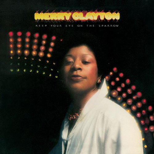 Merry Clayton - Keep Your Eye On The Sparrow, LP