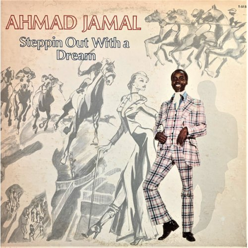 Ahmad Jamal - Steppin Out With A Dream, LP