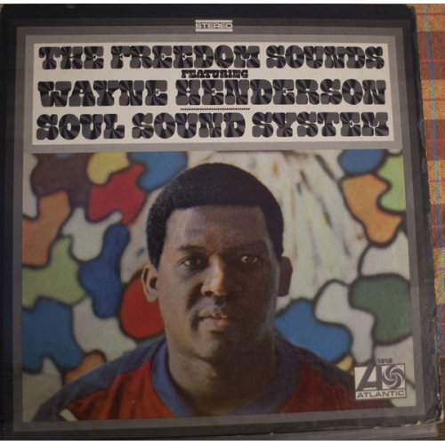 The Freedom Sounds Featuring Wayne Henderson - Soul Sound System, LP