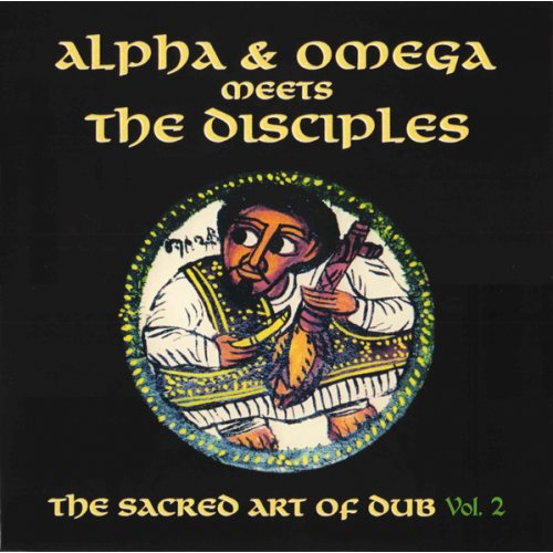Alpha & Omega meets The Disciples - The Sacred Art Of Dub Vol 1, LP, Remastered
