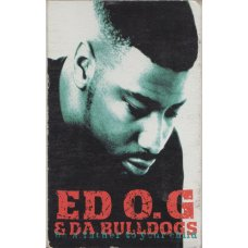 Ed O.G & Da Bulldogs - Be A Father To Your Child, Cassette