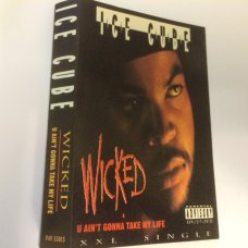 Ice Cube - Wicked / U Ain't Gonna Take My Life, Cassette