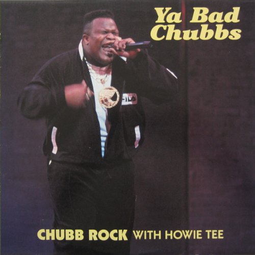 Chubb Rock With Howie Tee - Ya Bad Chubbs, 12""