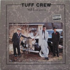 Tuff Crew - Still Dangerous, LP