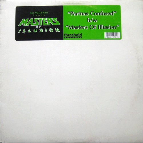 Kut Masta Kurt Presents Masters Of Illusion - Partnas Confused b/w Masters Of Illusion, 12""