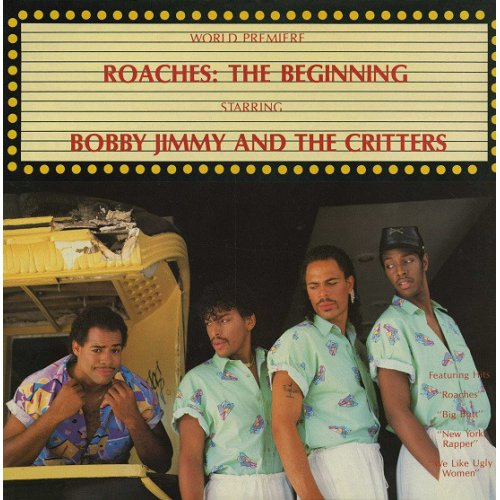 Bobby Jimmy And The Critters - Roaches: The Beginning, LP