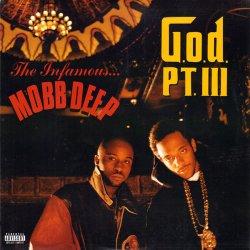 """Mobb Deep - G.o.d. Pt. III, 12"""""""