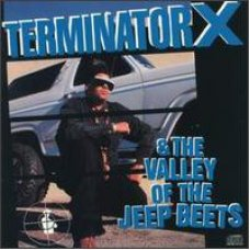 Terminator X - Terminator X & The Valley Of The Jeep Beets, LP