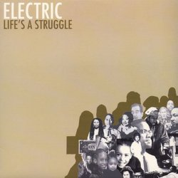 Electric - Life's A Struggle, LP