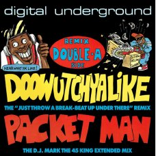 "Digital Underground - Doowutchyalike (Remix) / Packet Man, 12"""