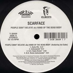 """Scarface - People Don't Believe aka Hand Of The Dead Body, 12"""""""