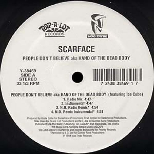 Scarface - People Don't Believe aka Hand Of The Dead Body, 12""
