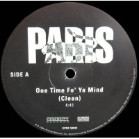 "Paris - One Time Fo' Ya Mind, 12"", Promo"