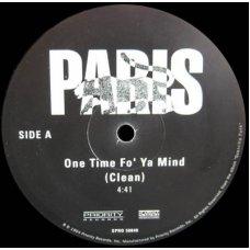 "Paris - One Time Fo' Ya Mind, 12"", Promo"