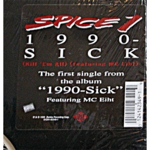 Spice 1 - 1990-Sick (Kill 'Em All), 12""