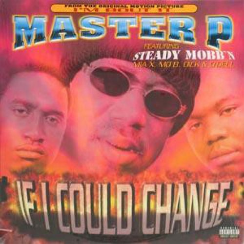 Master P / Mia X - If I Could Change, 12""