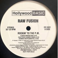 """Raw Fusion - Rockin' To The P.M. / Throw Your Hands In The Air, 12"""", Promo"""