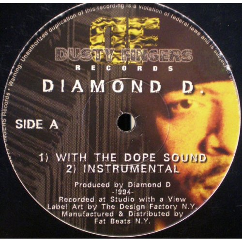 Diamond D. / The Fantastic 4 - With The Dope Sound / You're In The Wrong Place, 12""