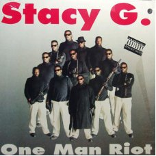 Stacy G. - One Man Riot, LP