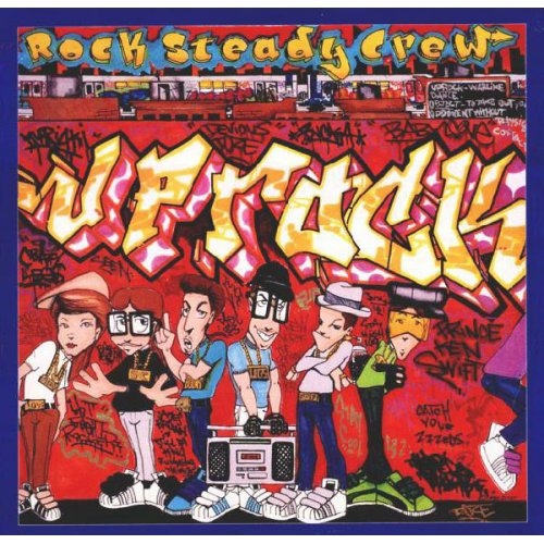 The Rock Steady Crew - Uprock, 12""
