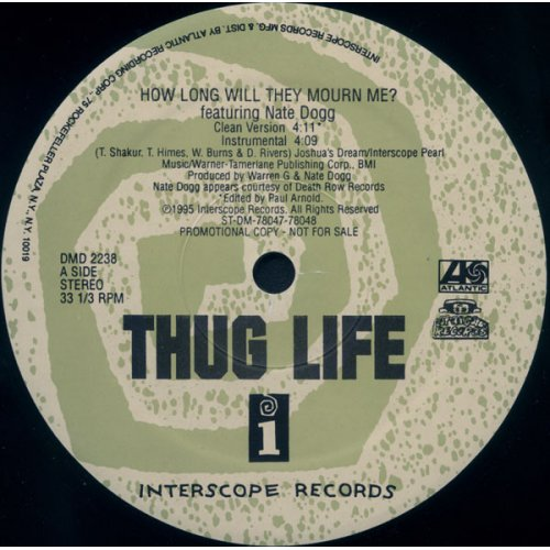 "Thug Life - How Long Will They Mourn Me? / Str8 Ballin', 12"", Promo"