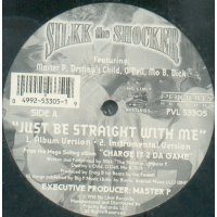 Silkk The Shocker Featuring Master P, Destiny's Child, O'Dell, Mo B. Dick - Just Be Straight With Me, 12""